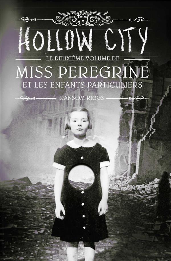 MISS PEREGRINE, TOME 02 Riggs Ransom Bayard Jeunesse
