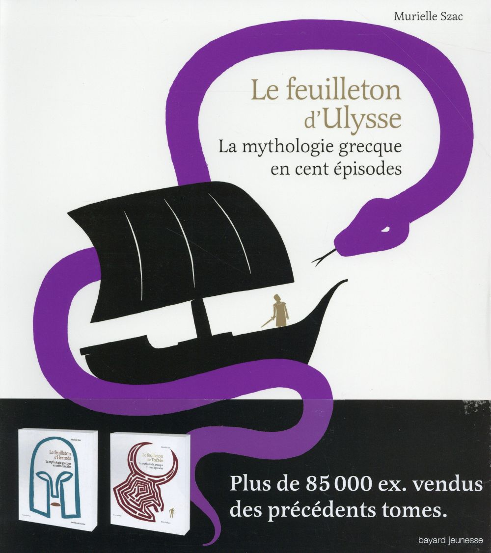 LE FEUILLETON D'ULYSSE Szac Murielle Bayard Jeunesse