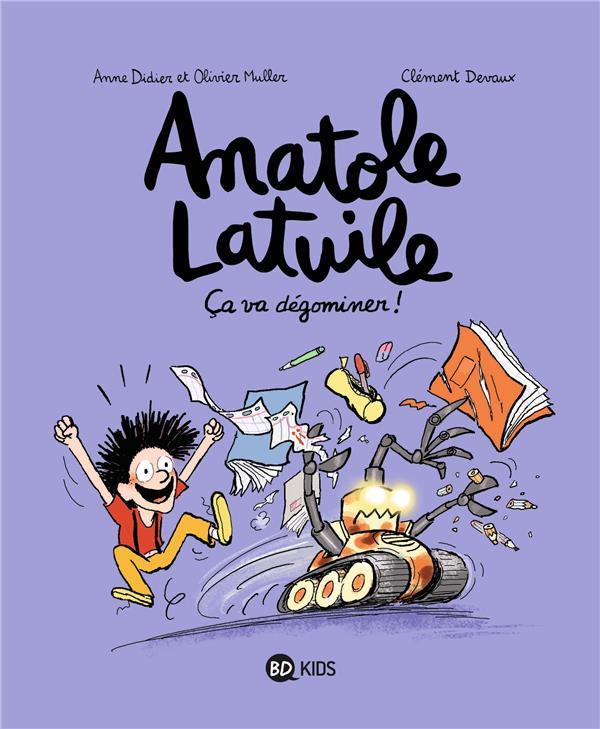 ANATOLE LATUILE, TOME 07 Didier Anne BD Kids