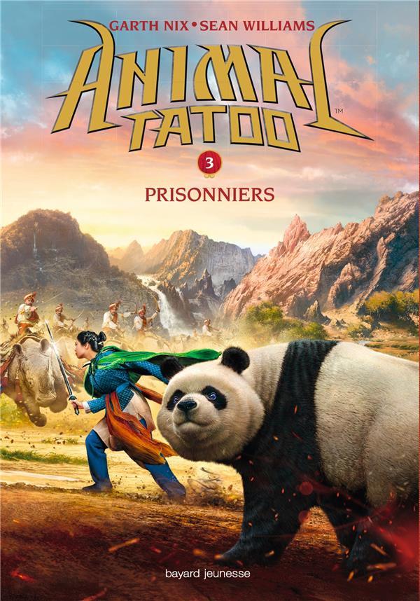 ANIMAL TATOO - SAISON 1 T.3  -  PRISONNIERS WILLIAMS/GARTH Bayard Jeunesse