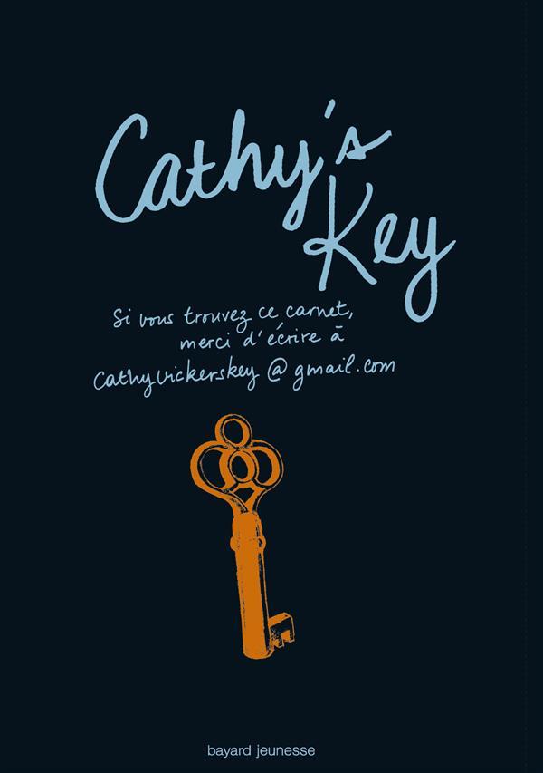 CATHY'S KEY WEISMAN/STEWART Bayard Jeunesse