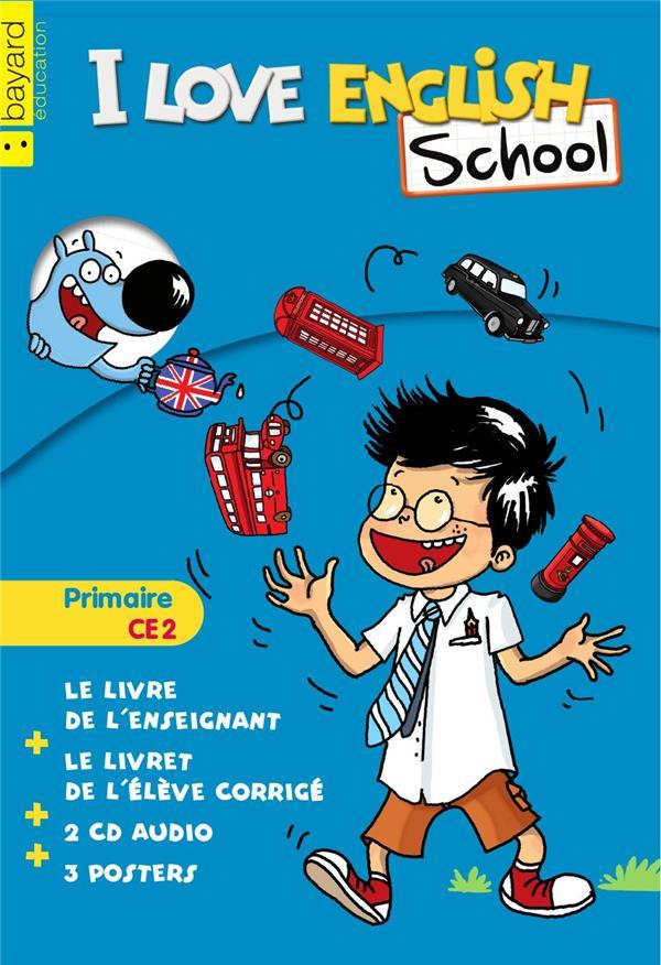 I LOVE ENGLISH SCHOOL     ANGLAIS     CE2     KIT ENSEIGNANT BLEU