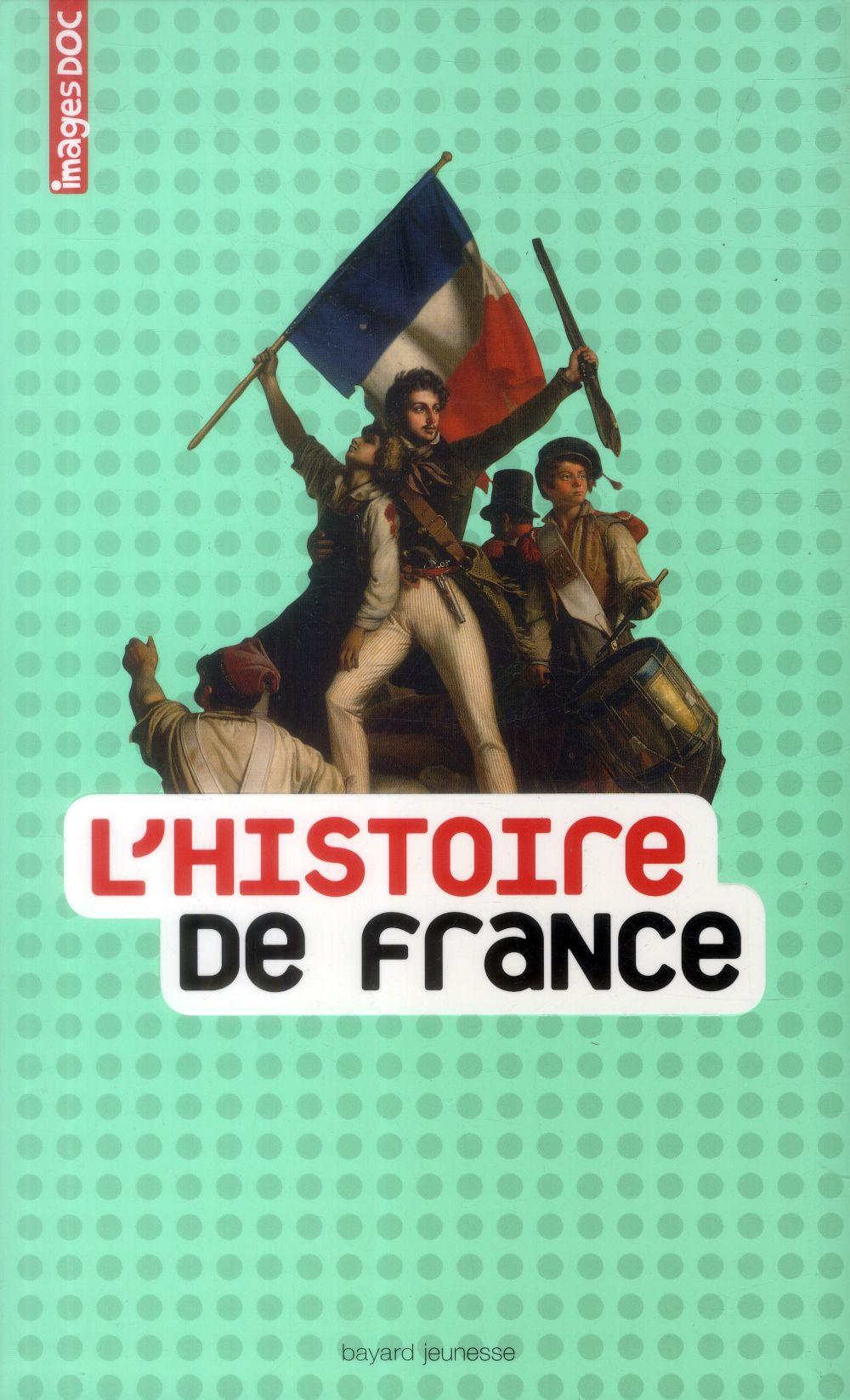 L'HISTOIRE DE FRANCE LOIZEAU/LAMBILLY Bayard Jeunesse