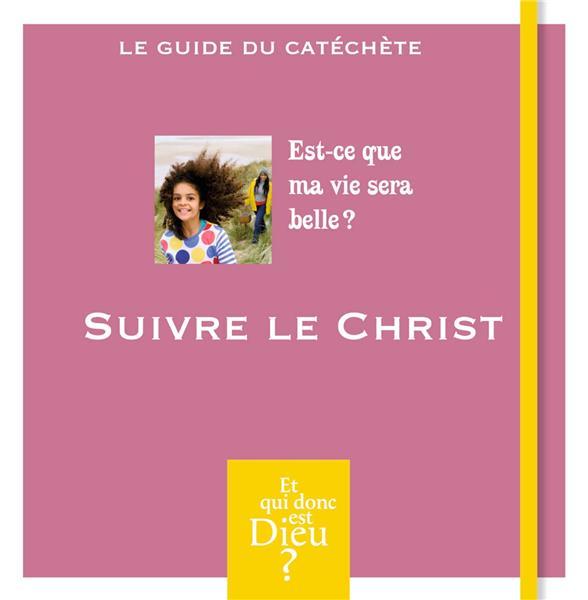 MODULE A8  -  SUIVRE LE CHRIST
