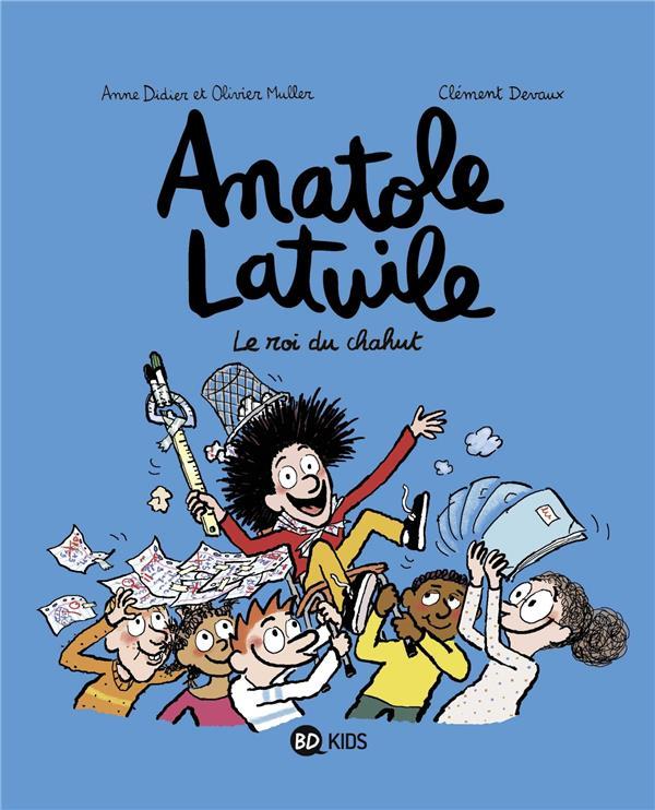 ANATOLE LATUILE, TOME 08 Devaux Clément BD Kids