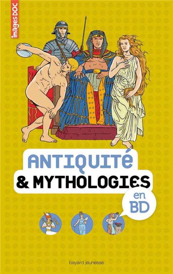 ANTIQUITE ET MYTHOLOGIES EN BD VEILLON BEATRICE Bayard Jeunesse