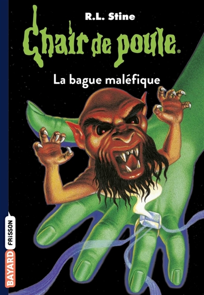 CHAIR DE POULE , TOME 61 - LA BAGUE MALEFIQUE