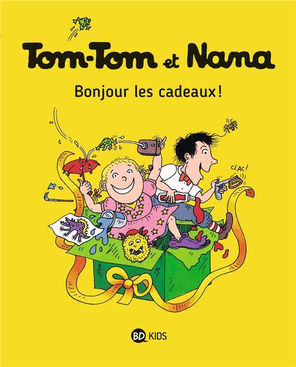 TOM-TOM ET NANA T.13  -  BONJOUR LES CADEAUX !