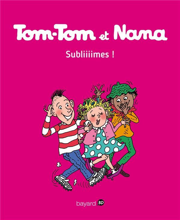 TOM-TOM ET NANA, TOME 32 Després Bernadette Bayard Jeunesse