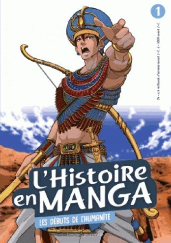 L'HISTOIRE EN MANGA T.1  -  LES DEBUTS DE L'HUMANITE  Bayard Jeunesse