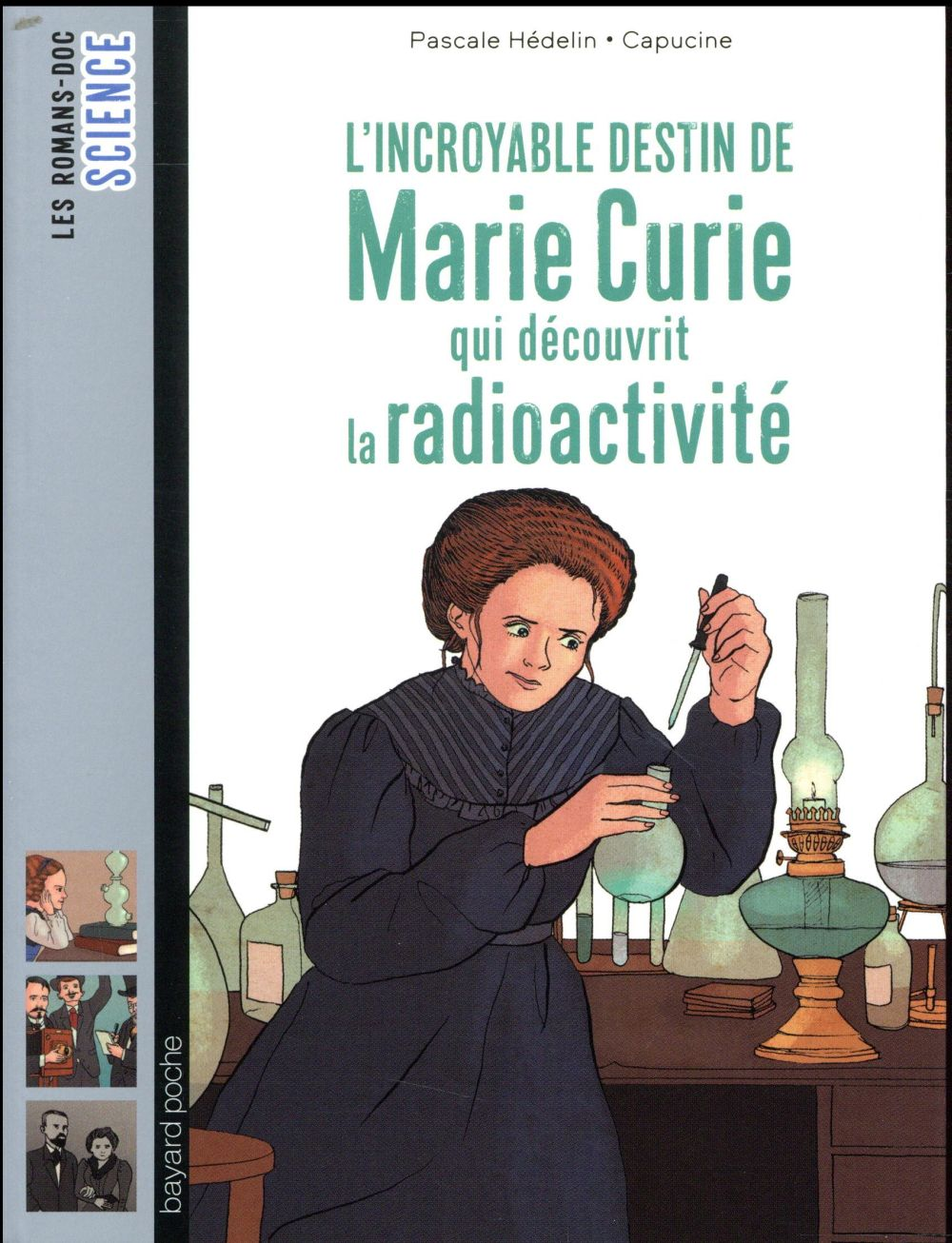 L'INCROYABLE DESTIN DE MARIE CURIE, QUI DECOUVRIT LA RADIOACTIVITE