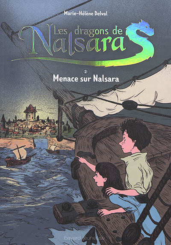 LES DRAGONS DE NALSARA COMPILATION, TOME 02 DELVAL MARIE-HELENE BAYARD JEUNESSE