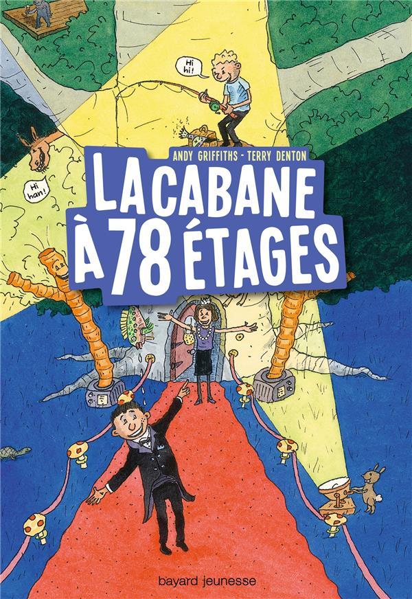 LA CABANE A 13 ETAGES, TOME 06 - LA CABANE A 78 ETAGES  BAYARD JEUNESSE