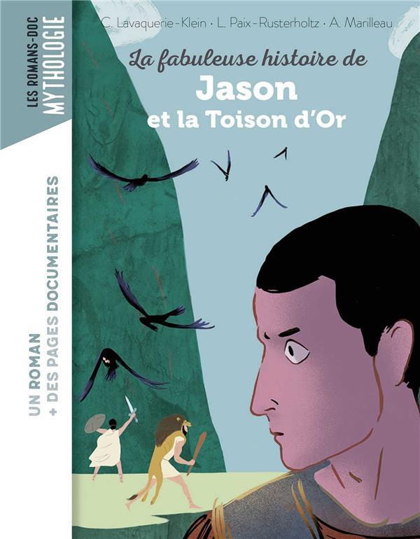LA FABULEUSE HISTOIRE DE JASON ET LA TOISON D'OR