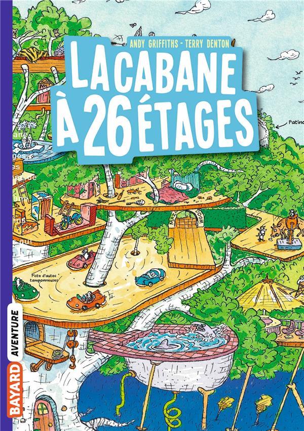 LA CABANE A 13 ETAGES POCHE , TOME 02 - LA CABANE A 26 ETAGES GRIFFITHS ANDY BAYARD JEUNESSE