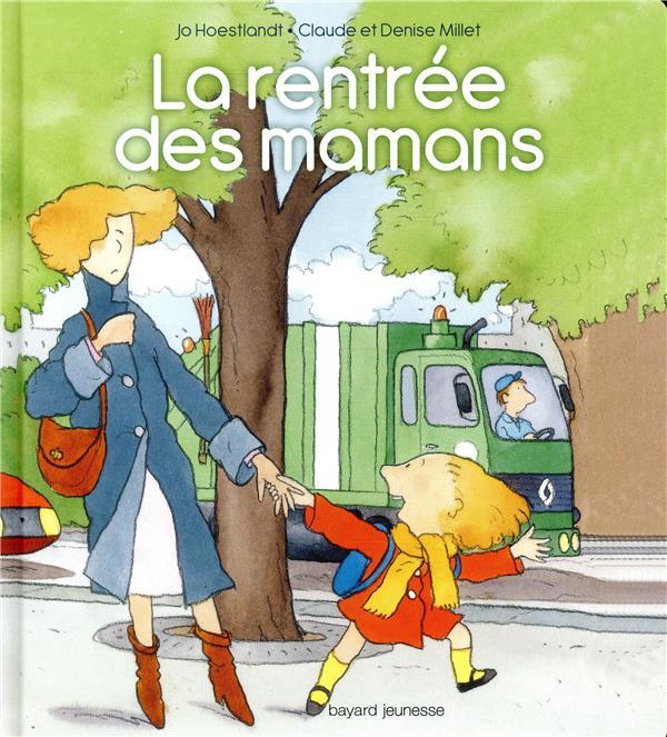 LA RENTREE DES MAMANS  BAYARD JEUNESSE