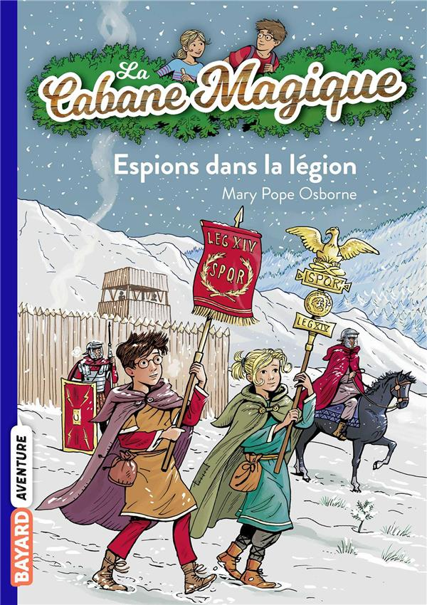 LA CABANE MAGIQUE, TOME 53   ESPIONS DANS LA LEGION