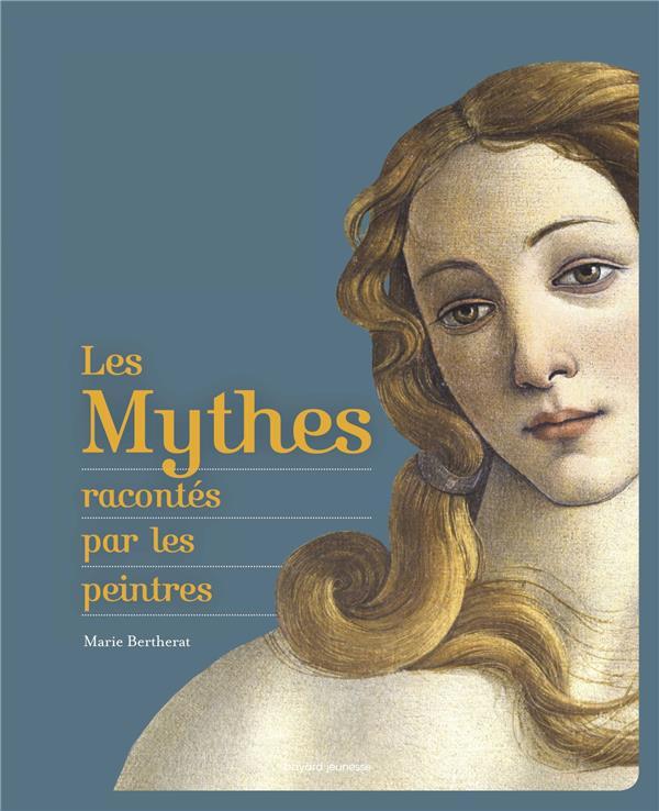 LES MYTHES RACONTES PAR LES PEINTRES