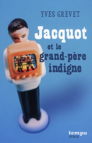 JACQUOT ET LE GRAND-PERE INDIG