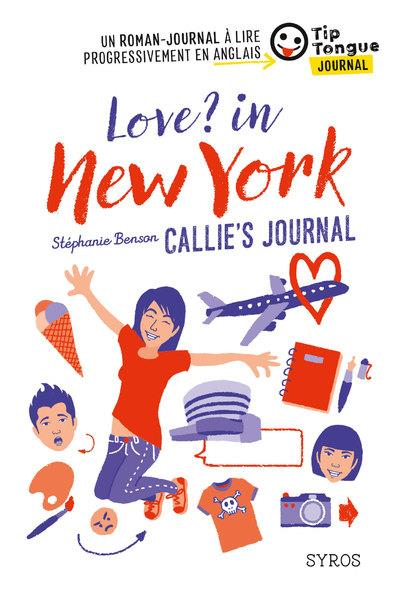 LOVE ? IN NEW-YORK CALLIE'S JOURNAL