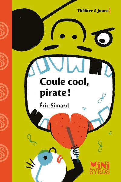 COULE COOL, PIRATES !