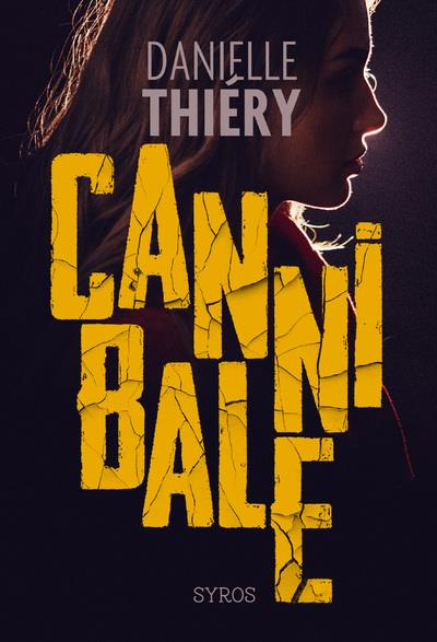 CANNIBALE -