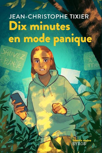 DIX MINUTES EN MODE PANIQUE  SYROS