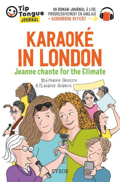 KARAOKE IN LONDON  -  JEANNE CHANTE FOR THE CLIMATE