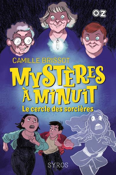 MYSTERES A MINUIT T.2  -  LE CERCLE DES SORCIERES