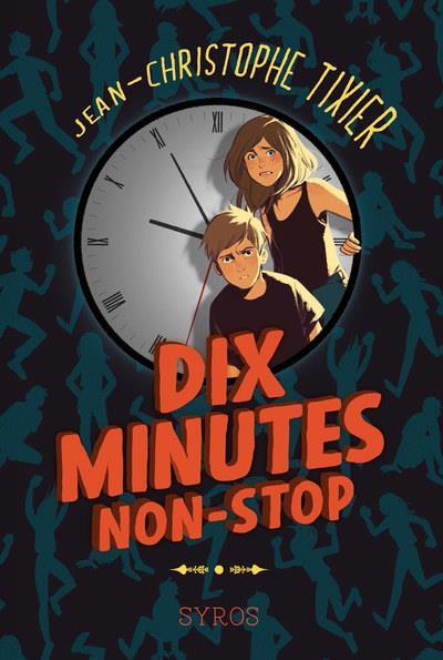DIX MINUTES NON STOP