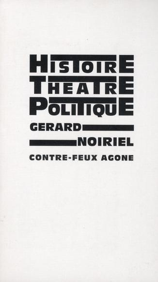 HISTOIRE, THEATRE ET POLITIQUE