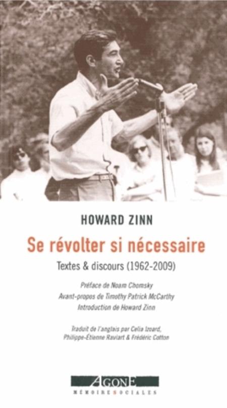 SE REVOLTER SI NECESSAIRE - TEXTES & DISCOURS (1962-2010)