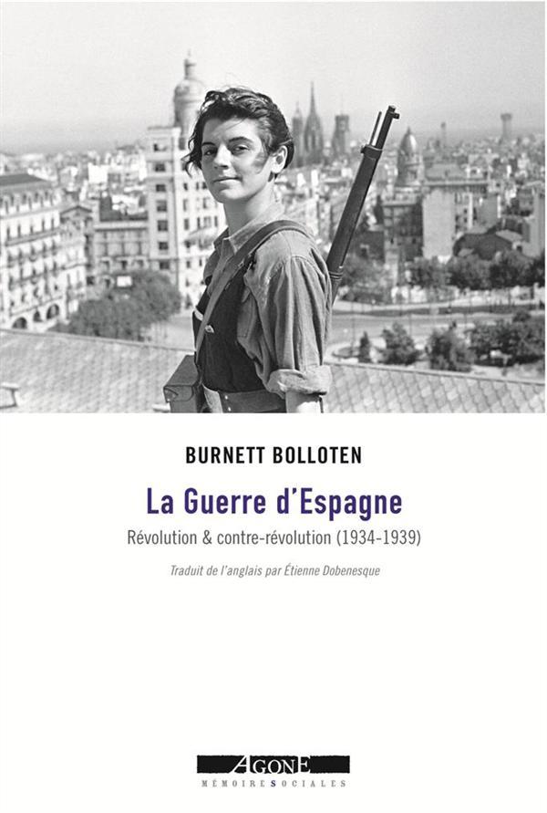 LA GUERRE D'ESPAGNE  -  REVOLUTION ET CONTRE-REVOLUTION (1934-1939)