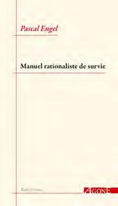 MANUEL RATIONALISTE DE SURVIE ENGEL, PASCAL AGONE