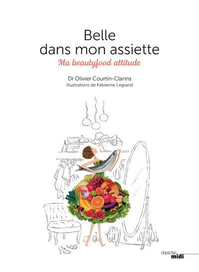 BELLE DANS MON ASSIETTE COURTIN-CLARINS O. LE CHERCHE MIDI