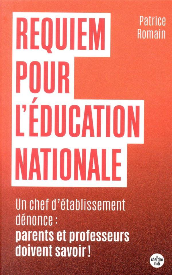 REQUIEM POUR L'EDUCATION NATIONALE ROMAIN PATRICE LE CHERCHE MIDI
