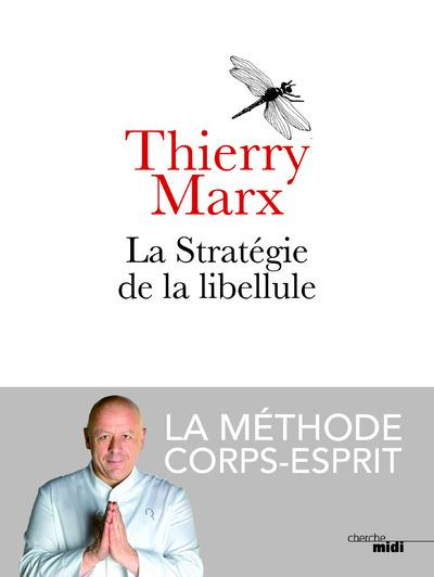 LA STRATEGIE DE LA LIBELLULE MARX THIERRY LE CHERCHE MIDI