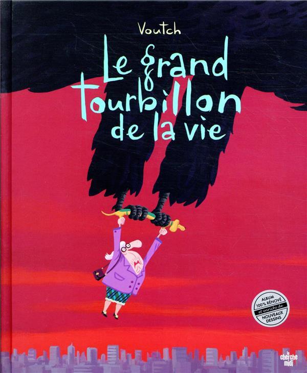 LE GRAND TOURBILLON DE LA VIE VOUTCH LE CHERCHE MIDI