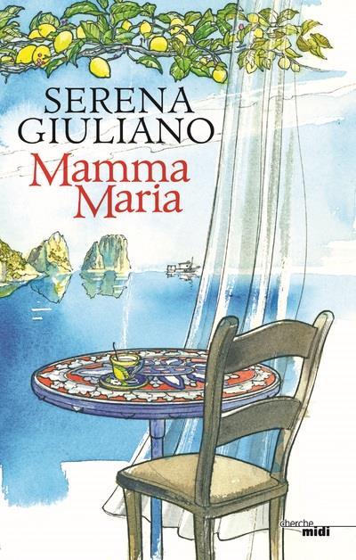 MAMMA MARIA GIULIANO SERENA LE CHERCHE MIDI
