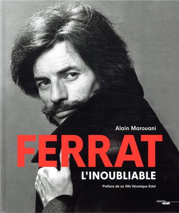 FERRAT L'INOUBLIABLE