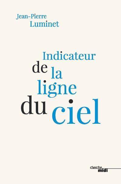 INDICATEUR DE LA LIGNE DU CIEL