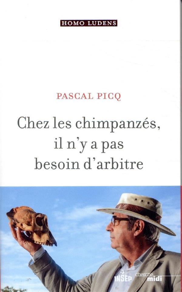 CHEZ LES CHIMPANZES IL N'Y A PAS BESOIN D'ARBITRE