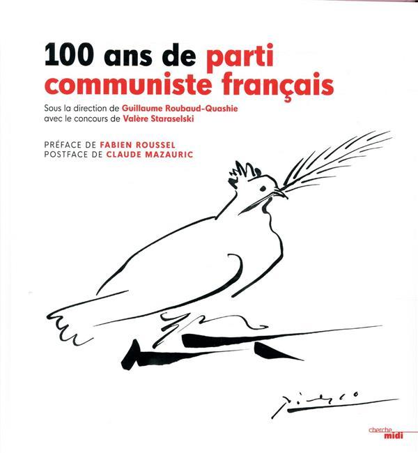 100 ANS DE PCF COLLECTIF/ROUSSEL LE CHERCHE MIDI