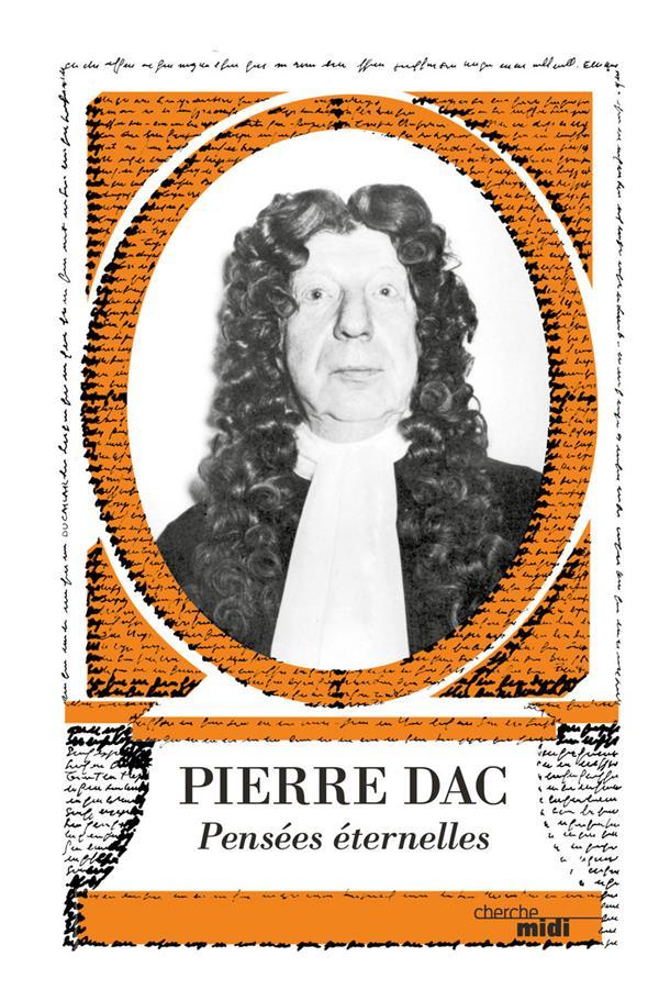 PIERRE DAC, PENSEES ETERNELLES DAC PIERRE LE CHERCHE MIDI
