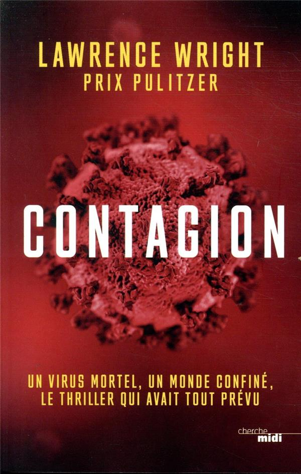 CONTAGION WRIGHT LAWRENCE LE CHERCHE MIDI