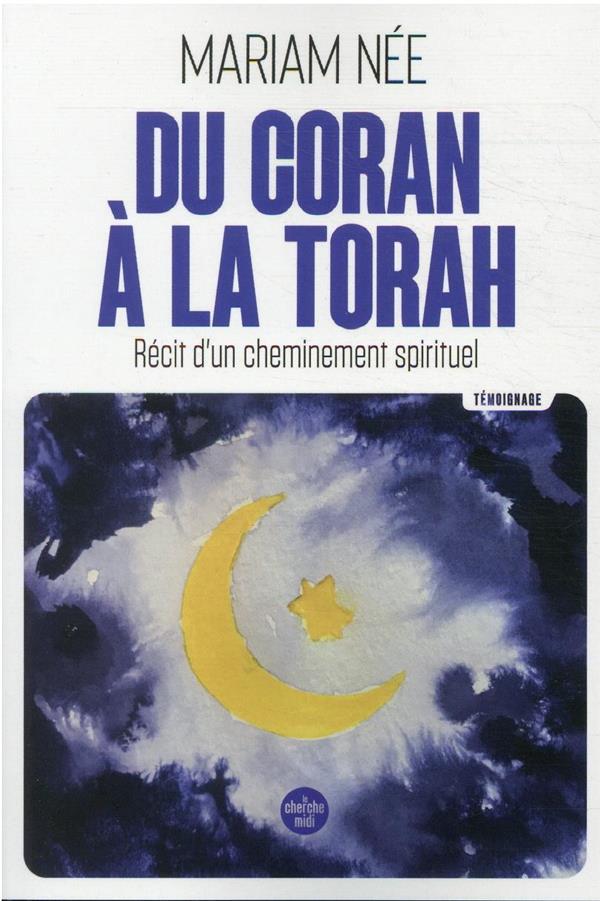 DU CORAN A LA TORAH