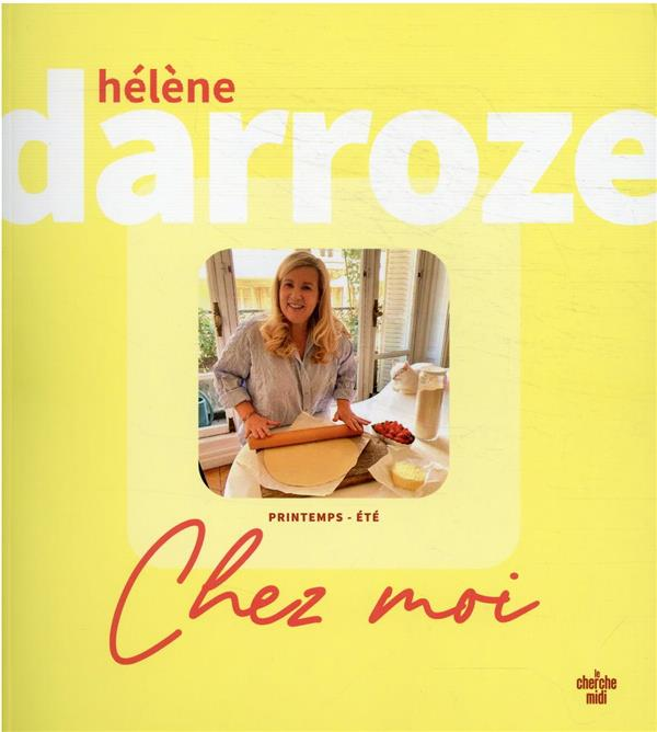 CHEZ MOI : PRINTEMPS-ETE DARROZE, HELENE LE CHERCHE MIDI