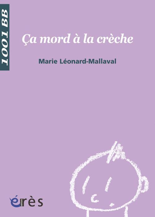 1001 BB 104 - CA MORD A LA CRECHE  LEONARD-MALLAVAL MAR ERES