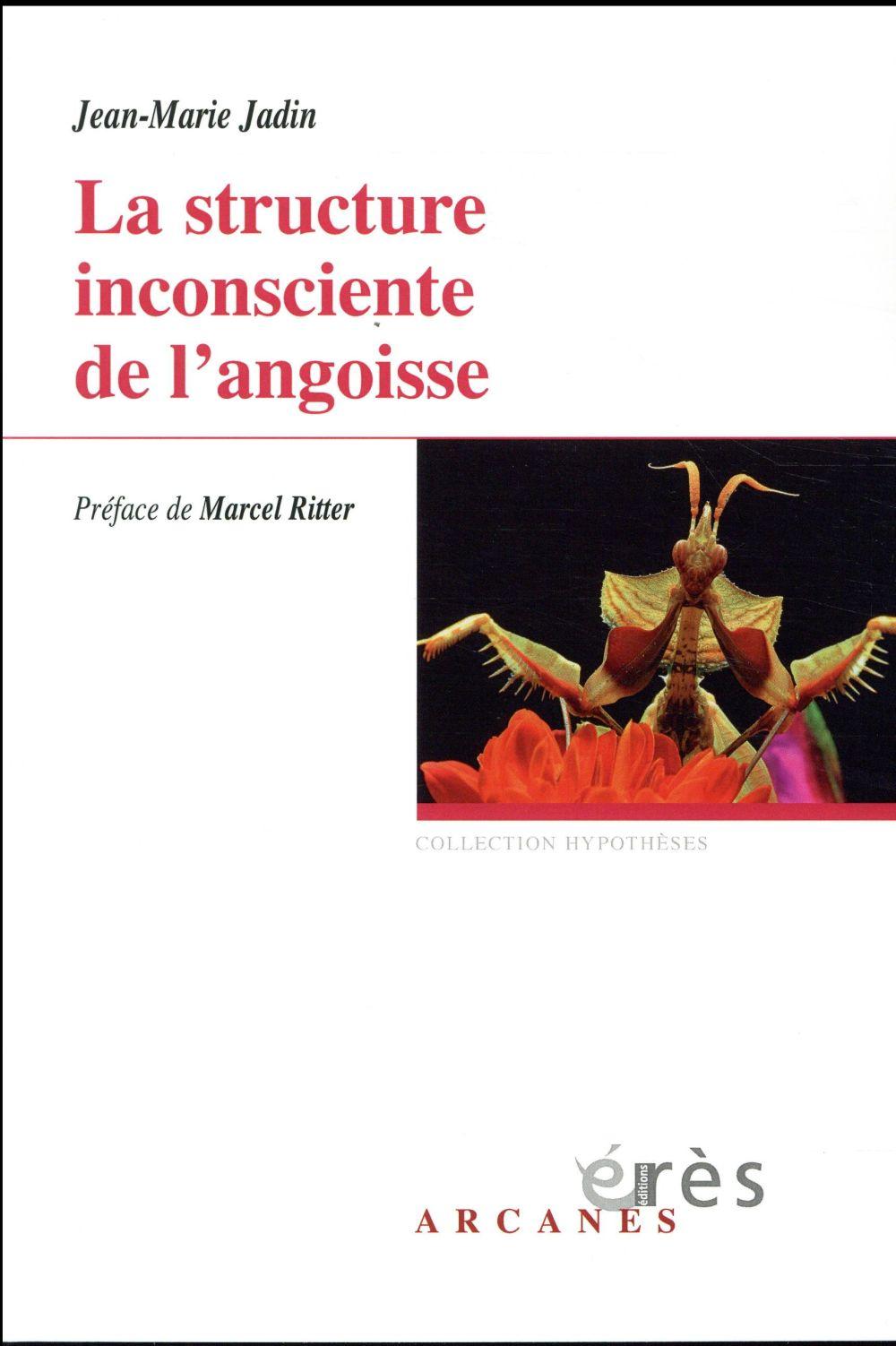 LA STRUCTURE INCONSCIENTE DE L JADIN JEAN-MARIE ERES
