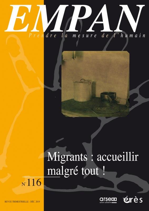REVUE EMPAN N.116  -  MIGRANTS : ACCUEILLIR MALGRE TOUT !